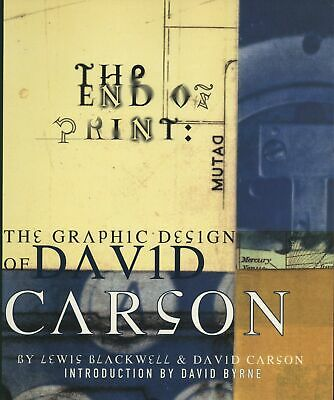 Art Book David Carson/Lewis Blackwell The End of Print: The Graphic Design o...