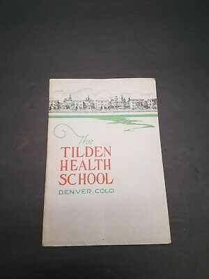Tilden Health School Denver Colorado 1925 Brochure Quack Medicine J H Tilden