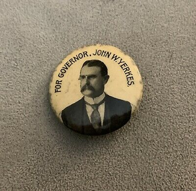 John W. Yerkes For Governor 1890s Pinback Rare