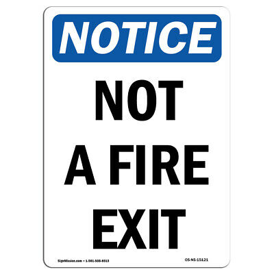 OSHA Notice NOTICE Not Responsible For Fire Theft Vandalism SignHeavy Duty