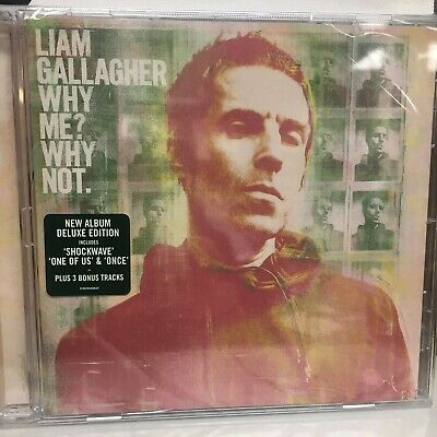 CD - Liam Gallagher - Why Me? Why Not (Deluxe) 3 Bonus Songs  20/09/2019 - OASIS