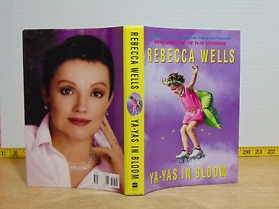 Ya-Yas In Bloom by Rebecca Wells (2005, Hardcover) 1st Edition