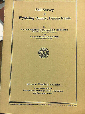 Dept Of Agriculture Wyoming, PA Soil Survey Report & Color Map 1929