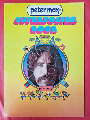 """PETER MAX SuperPoster Book (Love, 1971) 16"""" x 11.25"""" -Tons of FULL COLOR Posters"""