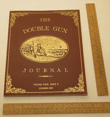 THE DOUBLE GUN JOURNAL - Volume Four / Issue 2 - SUMMER 1993