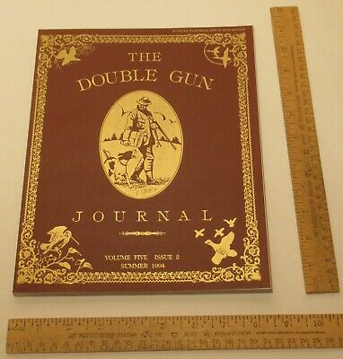 THE DOUBLE GUN JOURNAL - Volume FIVE / ISSUE 2 - SUMMER 1994