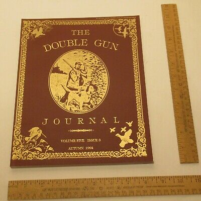 THE DOUBLE GUN JOURNAL - Volume FIVE / ISSUE 3 - AUTUMN 1994