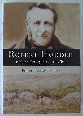 Robert Hoddle 1794-1881 Victoria's First Surveyor General Author Signed