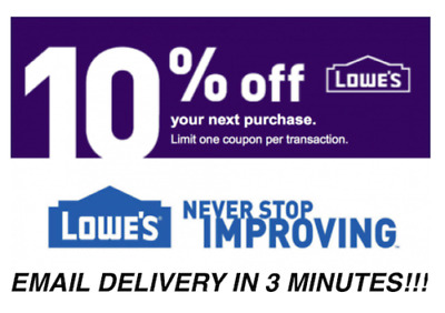 ONE (1X) 10% OFF LOWES Coupon - Lowe's In-storeOnly FAST SHIPMENT