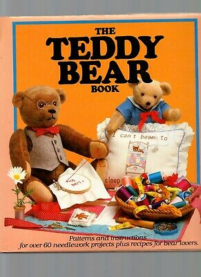 The Teddy Bear Book -Patterns & Instructions for over 60 Needlework Projects-