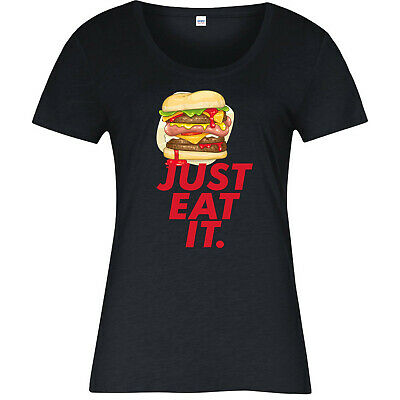 Just Eat It Burger Ladies T-Shirt, Funny Hungry Ladies  T-shirt  Gift Top