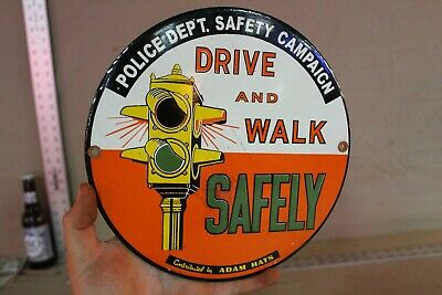 Police Dept Safety Drive And Walk Porcelain Metal Sign Street Light Traffic Gas
