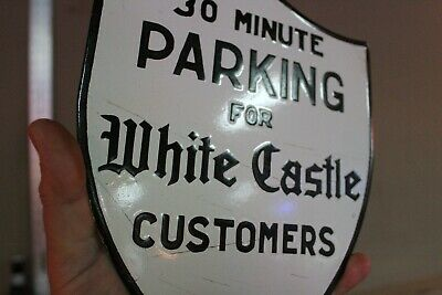 White Castle Fast Food Burgers Porcelain Metal 30 Minute Parking Shield Sign 66
