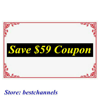 SAVE NOW!!!  SAVE $59 Coupon! $59 OFF!