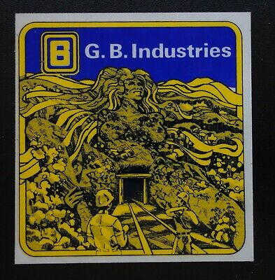 Look Closely G B Industries Mining Sticker