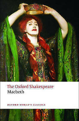 The Tragedy of Macbeth: The Oxford Shakespeare by William Shakespeare...