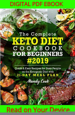 The Complete Keto Diet Cookbook For Beginners 2019 {ṖDF&EṖUB}