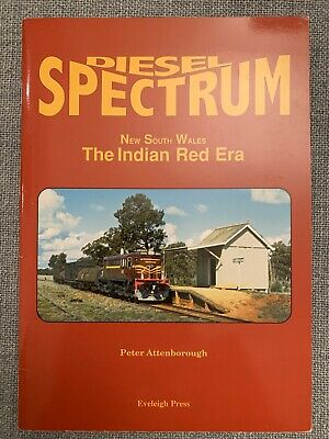 Diesel Spectrum NSW The Indian Red Era By Peter Attenborough - Excellent