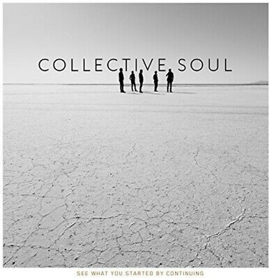 See What You Started By Continuing - Collective Soul (2015, CD NEU)