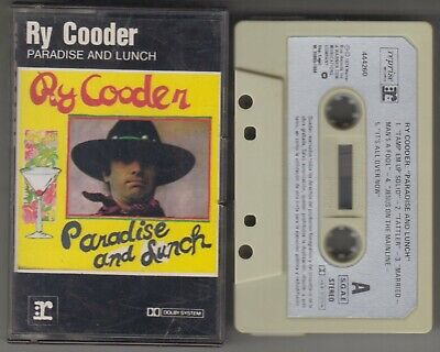 RY COODER cassette PARADISE AND LUNCH 1984 Spain