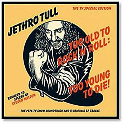 Jethro Tull-Too Old To Rock N Roll: Too Young To Die Cd Neuf