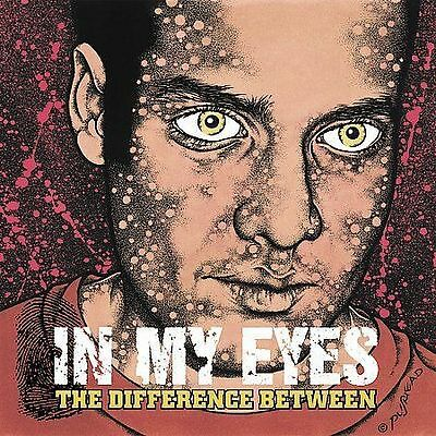 Difference Between, IN MY EYES, Good