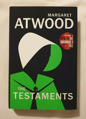 Margaret Atwood - The Testaments (UK HB First Edition / First Printing)