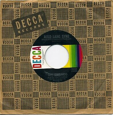 GUY LOMBARDO DECCA 45 AULD LANG SYNE b/w HOT TIME IN THE OLD TOWN TONIGHT