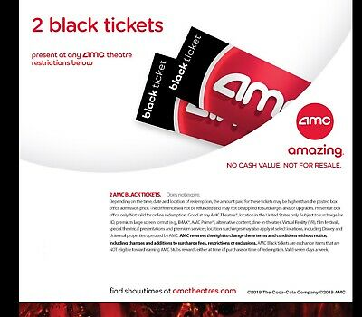QUICK DELIVERY. 2 AMC Black Movie Tickets. (Any State, Any Movie) - No Exp
