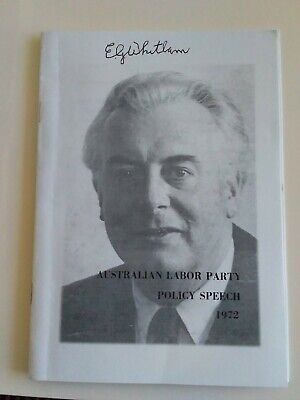 Gough Whitlam copy of 1972 policy speech hand signed genuine autograph