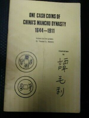 One Cash Coins of China's Manchu Dynasty 1644-1911 Mowery Signed Free Post Au