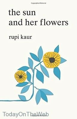 The Sun and Her Flowers (New Paperback) by Rupi Kaur