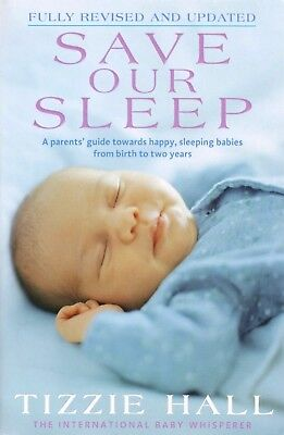 Save Our Sleep By Tizzie Hall (Revised Edition - Large Paperback)