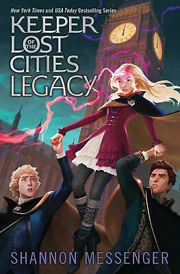 Legacy (8) (Keeper of the Lost Cities) by Shannon Messenger Magic Hardcover