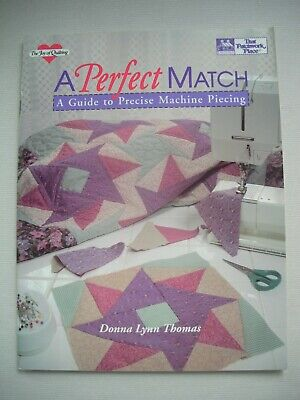 A Perfect Match - Donna Lynn Thomas - Quilting Tutorial - Machine Piecing