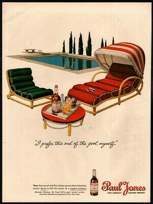 1945 PAUL JONES Whiskey -Lounge Chair- Pool- Cocktails- Drinks- WWll VINTAGE AD