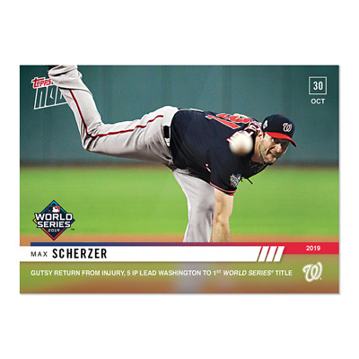2019 Topps NOW 1073 Max Scherzer Washington Nationals [10.30.19] World Series 19