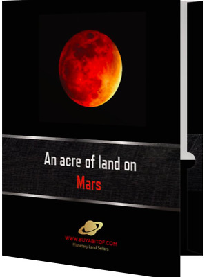 An Acre of Land on Mars, with personalised Red Planet Land Deed and Much more