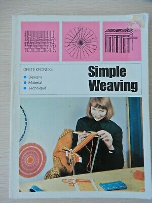Simple Weaving by Grete Kroncke Designs Material Technique Vintage 1973