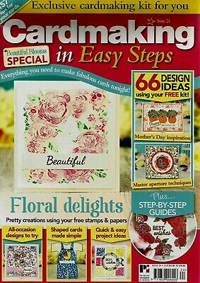 Cardmaking In Easy Steps Magazine  Issue 24. Free Beautiful Blooms Stamps Set.
