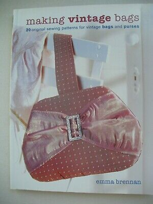 Making Vintage Bags - Emma Brennan - Sewing Pattern Book