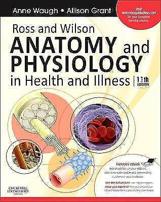 Ross and Wilson Anatomy and Physiology in Health and Illness: With access to Ros