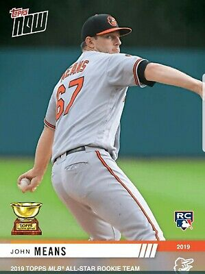 John Means - MLB TOPPS NOW 2019 Topps All-Star Rookie Cup Award Winner Orioles