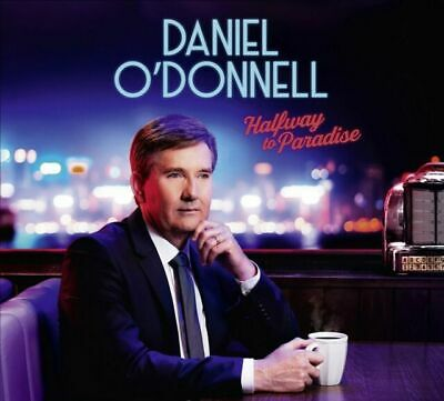 Halfway To Paradise by Daniel O'Donnell (CD, 2019, Vinyl records)