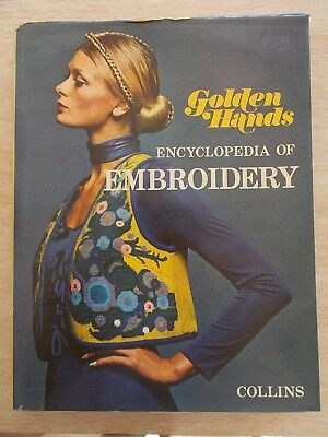 Golden Hands Encyclopedia of Embroidery~Projects & Techniques~288pp HBWC~1973