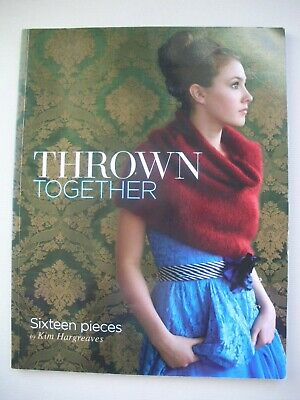 Thrown Together - Kim Hargreaves - Womens Knitting - Cape Jumpers Jackets Tops