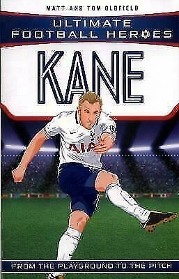 Kane (Ultimate Football Heroes) - Collect Them All! by Matt Oldfield (2017,...
