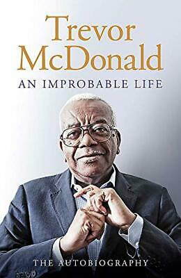 An Improbable Life: The Autobiography Hardcover – 17 Oct 2019