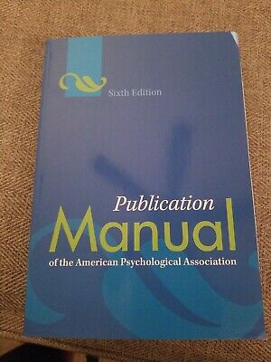APA Publication Manual of the American Psychological Association 6th Edition