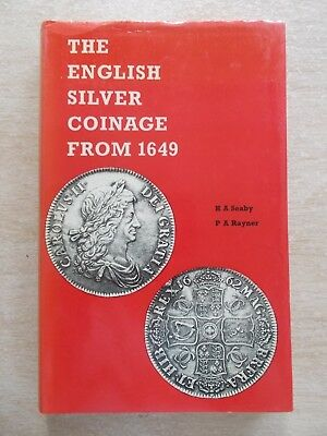 The English Silver Coinage from 1649~Seaby & Rayner~240pp HBWC